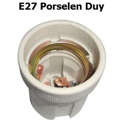 E27 Porselen Duy