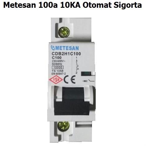Metesan 100A 10KA Otomat Sigorta