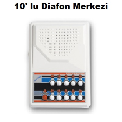 10` lu Diafon Merkezi